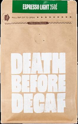 Death Before Decaf Espresso Light 250 g kahvipavut