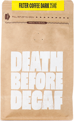 Death Before Decaf Filter Coffee Dark 250 g kahvipavut