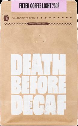 Death Before Decaf Filter Coffee Light 250 g kahvipavut
